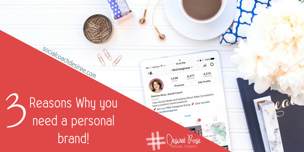 3 Reasons Why YOU Need a Personal Brand