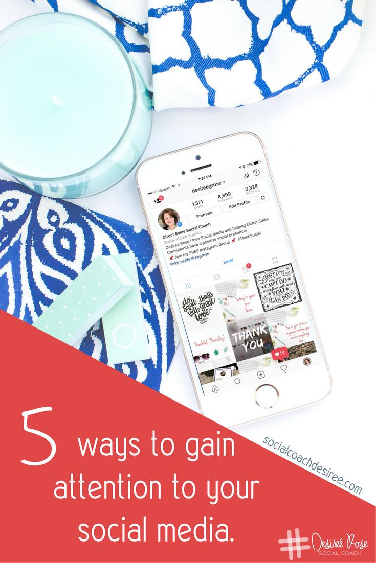5 Ways to Gain Attention to your Social Media!