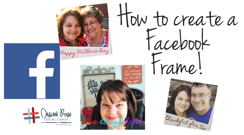Facebook Overlay Frames - Social Coach Desiree