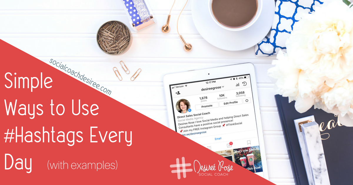 Daily Hashtag Examples Social Coach Desiree