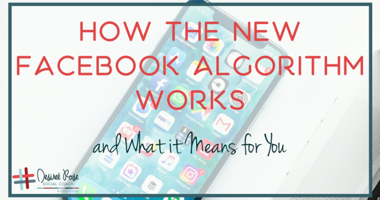Authentic Connections with the New Facebook Algorithm