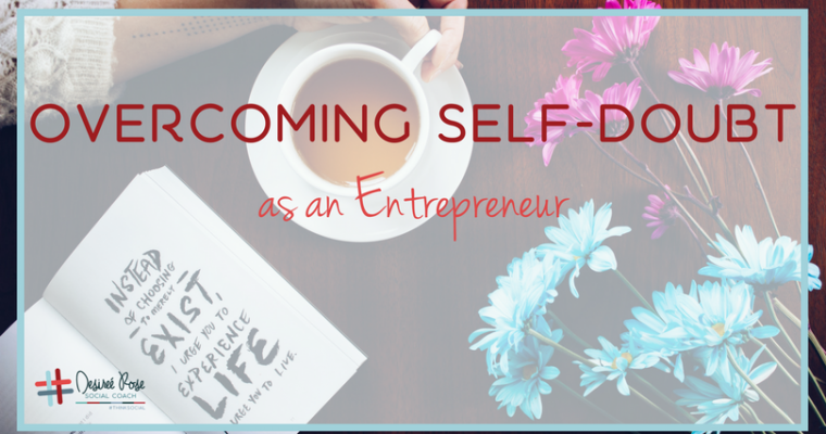 Dealing with Self-Doubt for Small Business Owners