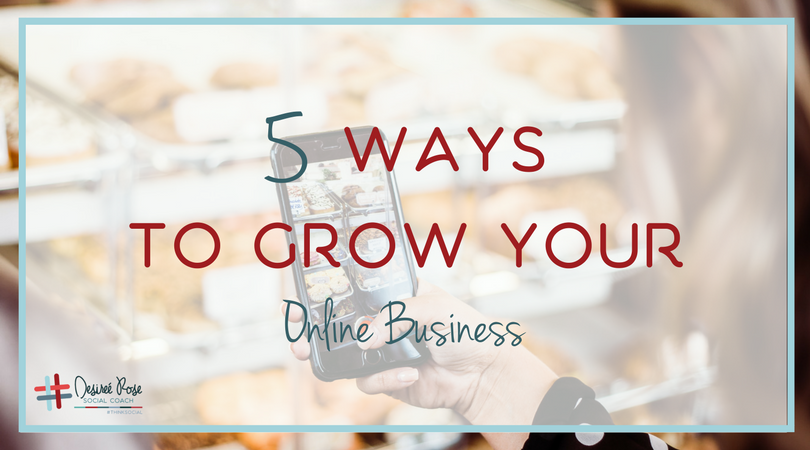 5 Ways to Grow Your Online Business