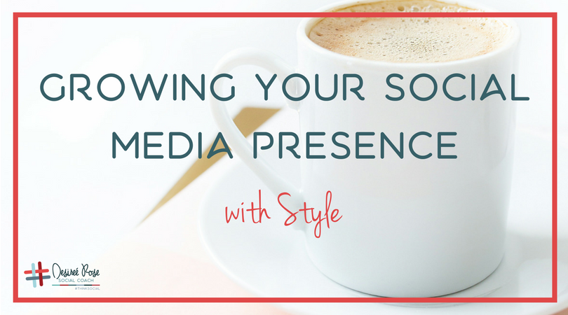 Growing Your Social Media Presence with Style