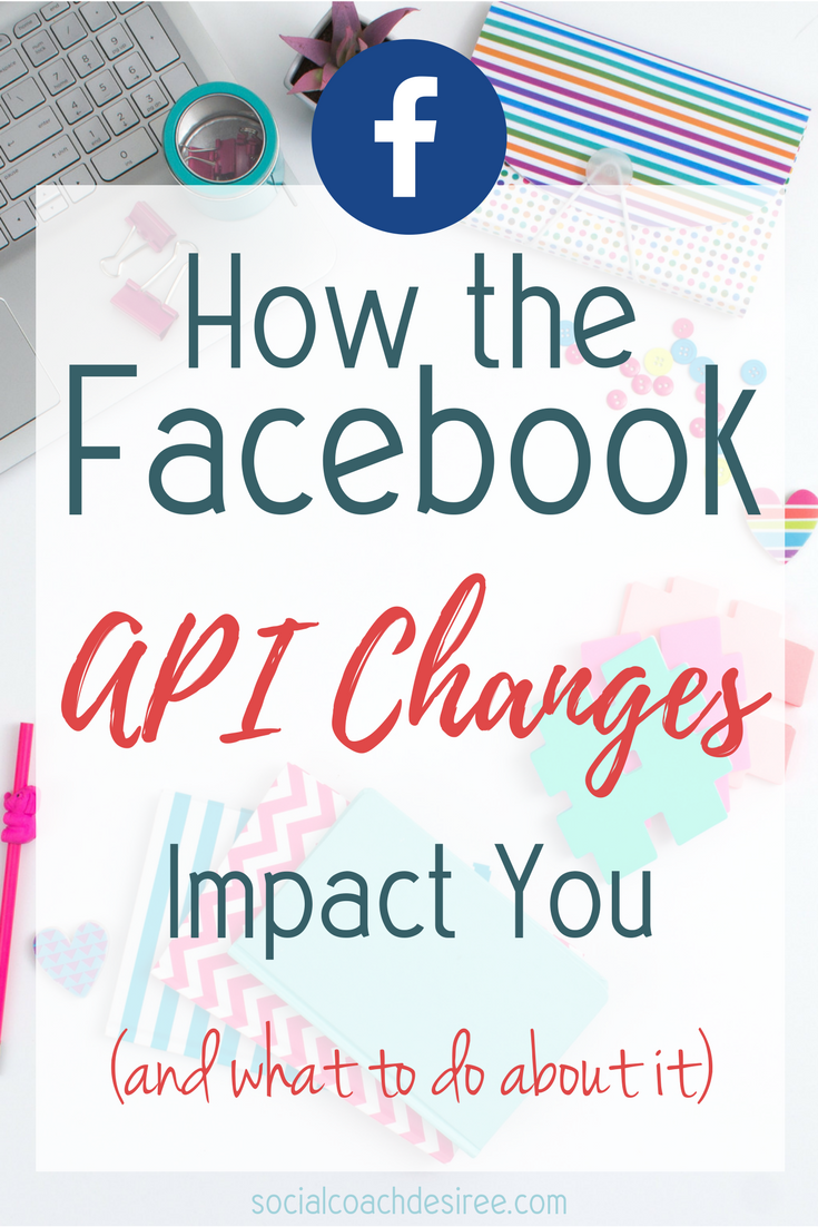 The recent Facebook API changes have turned the world upside down! Read on to learn why these changes are a good thing and to find out what you can do to keep your small business afloat during this season of change!