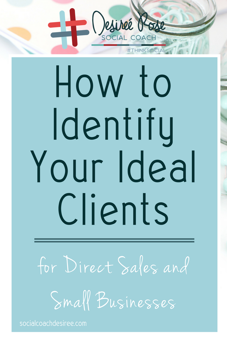 Identifying your ideal clients is one of the most powerful moves you can make as a Direct Sales Consultant or Small Business Owner! Want to learn how to identify your ideal client? Learn more about identifying your ideal clients and grab the Ideal Client Workshop today!