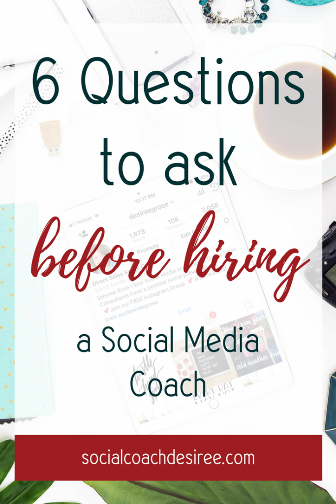 Hiring a Social Media Coach? Ask these Questions First!