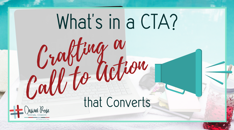 What's in a CTA? Crafting a Call to Action that Converts