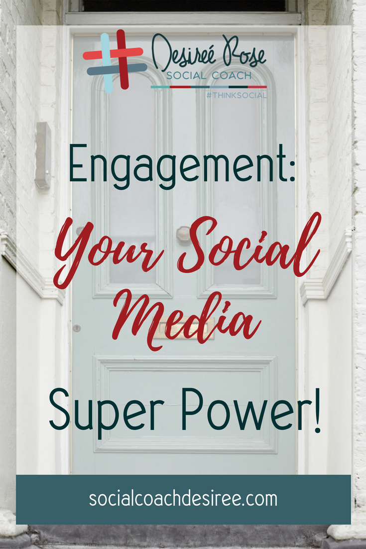Engagement: Your Social Media Super Power!