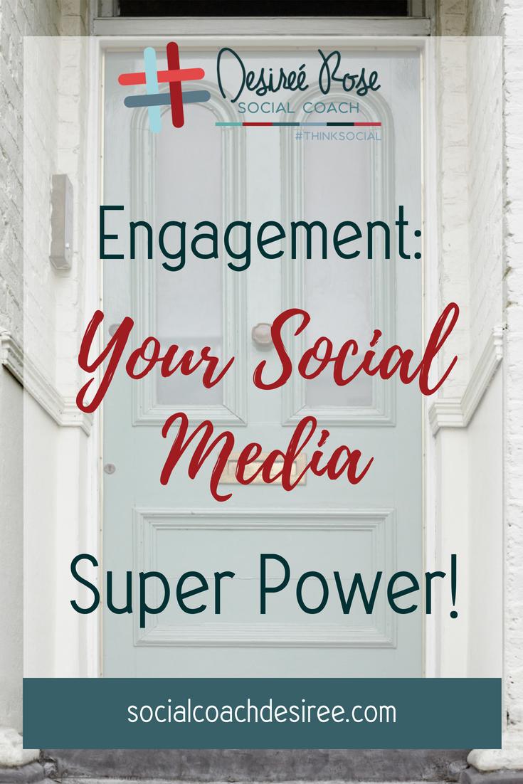 Engagement: Your Social Media Super Power!