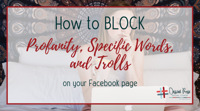 How to BLOCK Trolls, Specific Words, and Profanity on Your Facebook Page